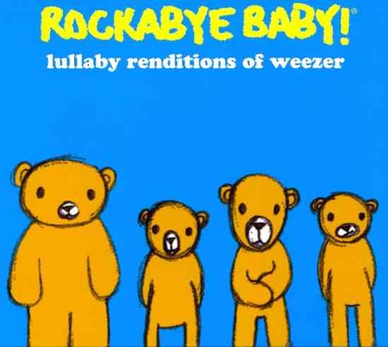 ROCKABYE BABY LULLABY WEEZER (CD)