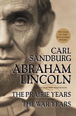 Abraham Lincoln By Sandburg, Carl