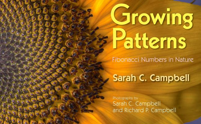 Growing Patterns By Campbell, Sarah/ Campbell, Sarah (PHT)/ Campbell, Richard (PHT)